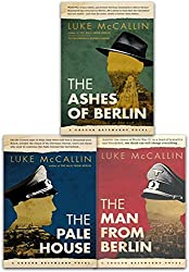 The Gregor Reinhardt Series Collection Luke McCallin 3 Books Set (Man From Berlin, Pale House, Ashes Of Berlin)