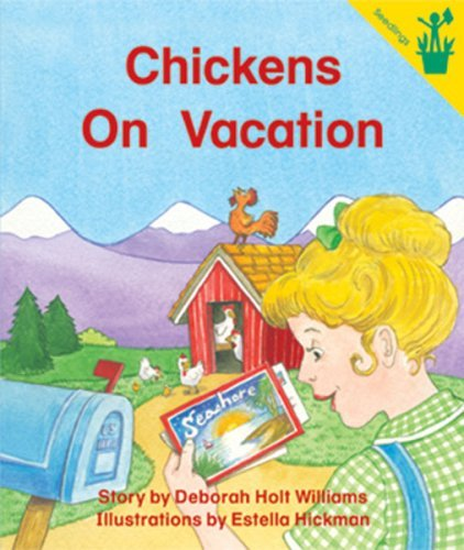 Early Reader: Chickens On Vacation by Deborah Holt Williams (2003-01-01)