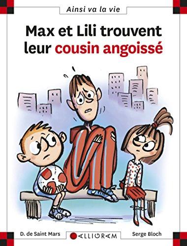 Max et Lili trouvent leur cousin angoissé - tome 107 par Dominique de Saint-mars