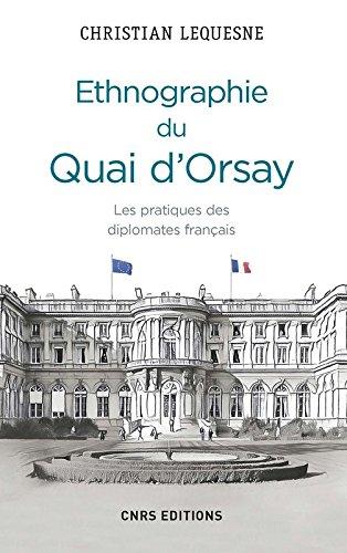 Ethnographie du Quai d'Orsay par Christian Lequesne