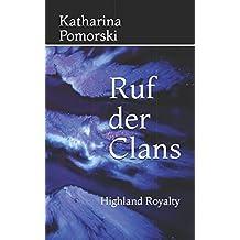 Ruf der Clans: Highland Royalty