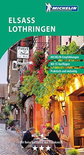 Preisvergleich Produktbild Elsass Lothringen (Grüne Reiseführer deutsch)