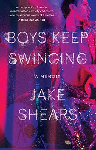 Boys Keep Swinging: A Memoir (English Edition) por Jake Shears