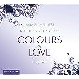 Colours of Love - Verführt: 4. Teil.