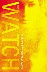 The Watch by Joydeep Roy-Bhattacharya (2012-05-17)