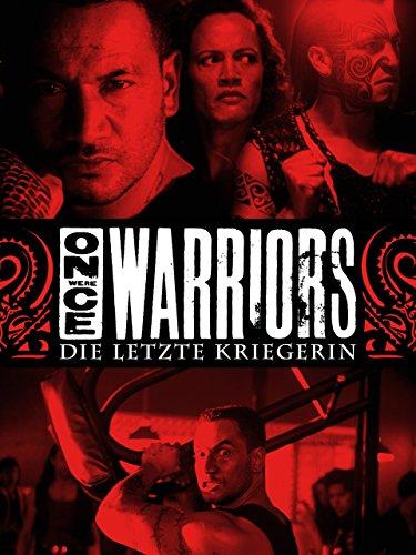 die-letzte-kriegerin-once-were-warriors
