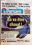 PARISIEN (LE) [No 19002] du 12/10/2005 - UN VIOLEUR EN SERIE CREE LA PSYCHOSE SNCM - LE DEPOT DE BILAN SE PRECISE PARIS - PREMIER ESSAI DU TRAMWAY AUJOURD'HUI CA VA ETRE CHAUD ! - FRANCE - CHYPRE....