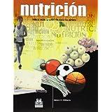 NUTRICIÓN PARA LA SALUD LA CONDICIÓN FÍSICA Y EL DEPORTE (Bicolor)