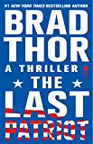The Last Patriot: A Thriller (Scot Harvath Book 7) (English Edition)