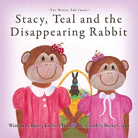 Stacey, Teal and the Disappearing Rabbit (English Edition)