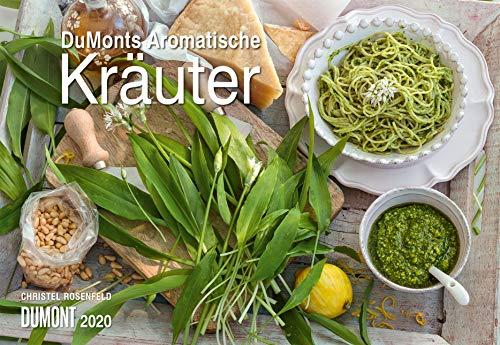 DuMonts Aromatische Kräuter 2020 - Broschürenkalender - Wandkalender - mit Rezepten und Texten - Format 42 x 29 cm -