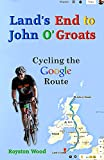 Image de Land's End to John O'Groats - Cycling the Google Route (English Edition)