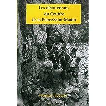 les decouvreurs du gouffre de la pierre saint-martin
