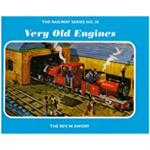 The Railway Series No. 20 : Very Old Engines (Classic Thomas the Tank Engine)