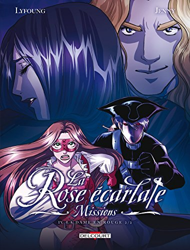 Rose écarlate - Missions 04: La Dame en rouge 2/2