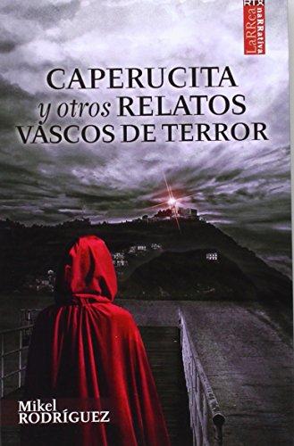 Caperucita y otros relatos vascos de terror (Larrea)