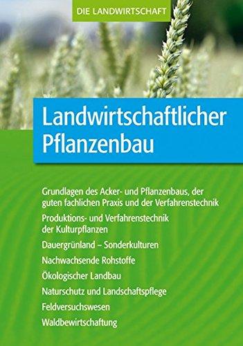 Landwirtschaftlicher Pflanzenbau