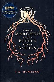 Die Märchen von Beedle dem Barden: Harry Potter Hogwarts Schulbücher