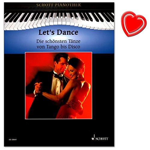 Preisvergleich Produktbild Let's Dance - schönsten Tänze von Tango bis Disco - 30 Hits aus der gesamten Bandbreite der Popmusik in gut spielbaren Arrangements - Noten für Klavier mit bunter herzförmiger Notenklammer