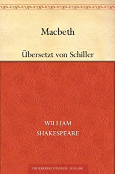 Macbeth. (Übersetzung von Friedrich Schiller) von [Shakespeare, William]