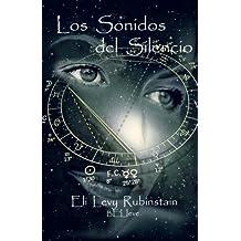 Los Sonidos del Silencio: Believe (Spanish Edition) by Eli Levy Rubinstain (2011-07-05)