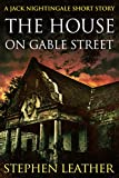 The House On Gable Street: A Jack Nightingale Short Story