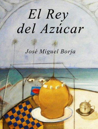 Libros electrónicos en la tienda kindle El Rey del Azúcar B00824CDG0 en español PDF RTF