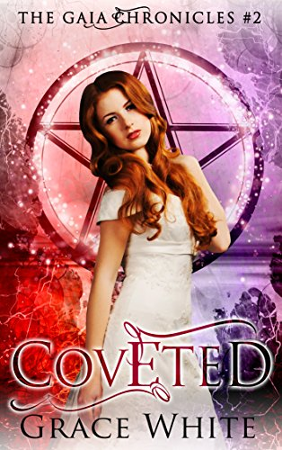 Coveted: A Reverse Harem Urban Fantasy Romance (The Gaia Chronicles Book 2) (English Edition)