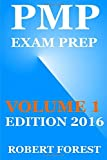 Pmp Exam Prep: Pmp Exam Preparation Ultimate 2015: Volume 1 (Pmp Exam Preparation Help)