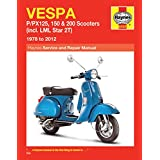 Vespa P/PX125, 150 & 200 Scooters Service and Repair Manual (Haynes Service and Repair Manuals)