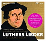 Luthers Lieder: Alle Lieder Martin Luthers