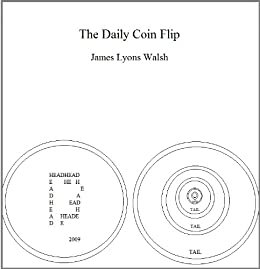 The Daily Coin Flip by [Walsh, James Lyons]