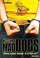 Mad dogs © Amazon