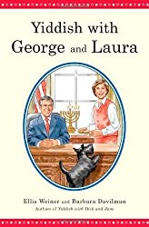 Yiddish with George and Laura by Ellis Weiner (2006-10-10)