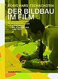 Der Bildbau im Film: Die Zeichnungen der Production Designer von Metropolis, Dr. Strangelove und Troy