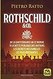 Rothschild et Co. - Les secrets des familles les plus puissantes