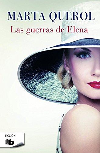 Las guerras de Elena (B DE BOLSILLO)
