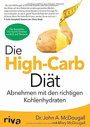 Buchseite und Rezensionen zu 'Die High-Carb-Diät: Abnehmen mit den richtigen Kohlenhydraten' von John McDougall