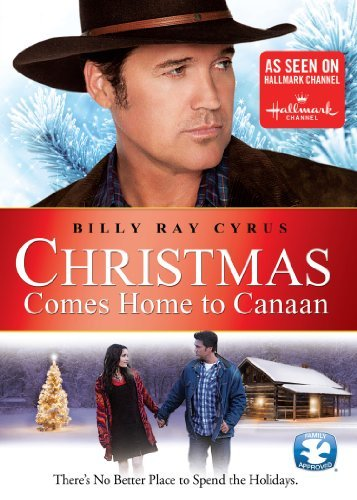 Christmas Comes Home To Canaan by Billy Ray Cyrus (Ray Billy Dvd Cyrus)
