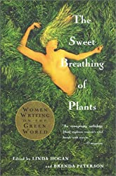 The Sweet Breathing of Plants: Women Writing on the Green World by Linda Hogan (2002-02-21)