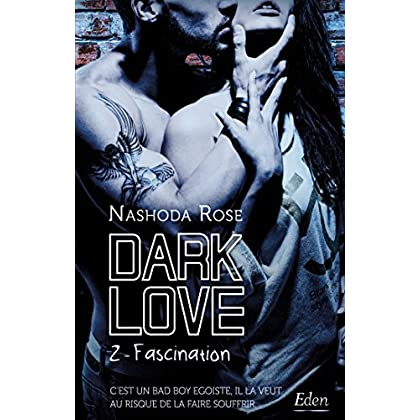 Dark Love T2 : Fascination