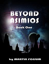 Beyond Asimios: Book One (English Edition)