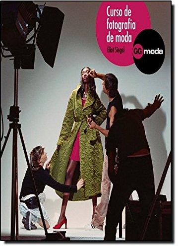 Curso de fotografia de moda por Eliot Siegel