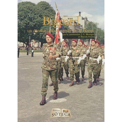 Guerre d'Algérie - guerre d'Indochine magazine, N° 21 : Bigeard : Un combattant au service de la France