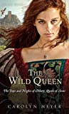 The Wild Queen: The Days and Nights of Mary, Queen of Scots (Young Royals Books (Quality))
