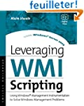 Leveraging WMI Scripting: Using Windo...