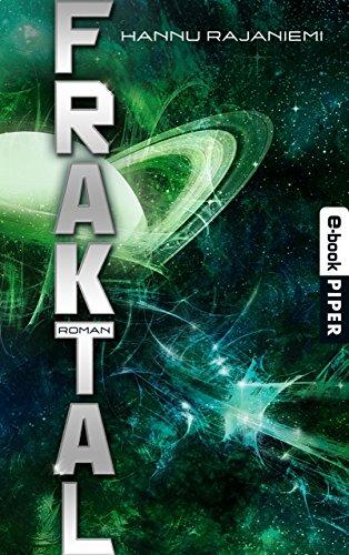 Fraktal: Roman (Quantum, Band 2)