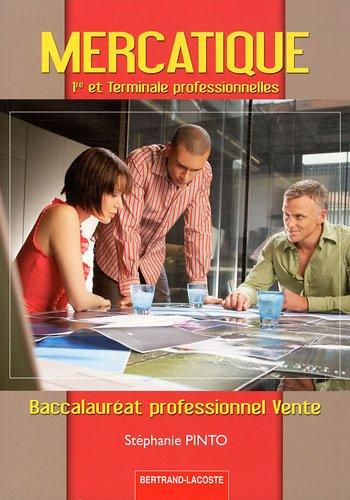 Mercatique 1e et Tle Bac pro vente
