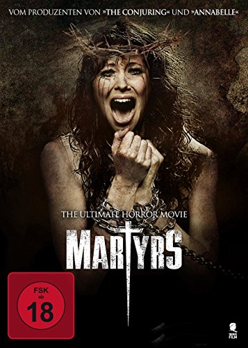 Martyrs - The Ultimate Horror Movie