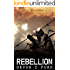 Rebellion: After It Happened Book 6